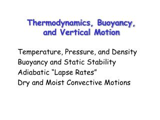 Thermodynamics, Buoyancy,  and Vertical Motion