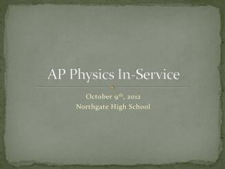 AP Physics In-Service