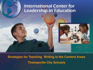 Strategies for Teaching  Writing in the Content  Areas Thomasville City Schools