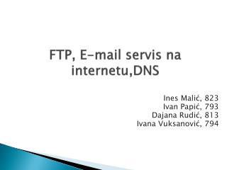 FTP, E-mail servis na internetu,DNS