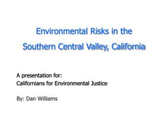 Environmental Risks in the Southern Central Valley, California