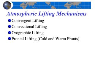 Atmospheric Lifting Mechanisms�