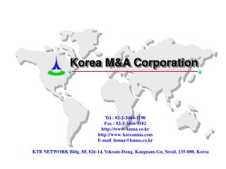 KTB NETWORK Bldg. 8F, 826-14, Yoksam-Dong, Kangnam-Gu, Seoul, 135-080, Korea