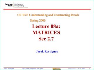 Lecture 08a:  MATRICES Sec 2.7