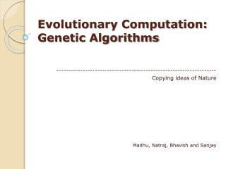 Evolutionary Computation: Genetic Algorithms