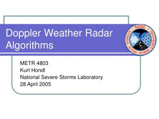 Doppler Weather Radar Algorithms