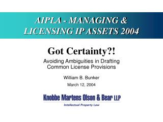 AIPLA - MANAGING & LICENSING IP ASSETS 2004