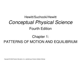 Hewitt/Suchocki/Hewitt Conceptual Physical Science Fourth Edition