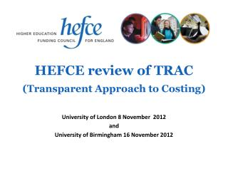 HEFCE review of TRAC   (Transparent Approach to Costing)