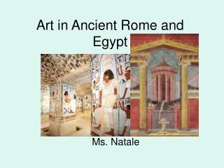 Art in Ancient Rome and Egypt