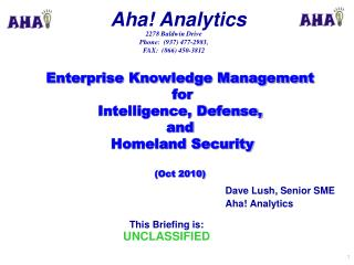 Enterprise Knowledge Management  for   Intelligence, Defense,  and   Homeland Security  (Oct 2010)