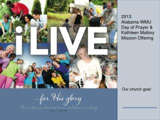 2013  Alabama WMU Day of Prayer & Kathleen Mallory Mission Offering