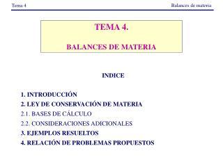 TEMA 4. BALANCES DE MATERIA