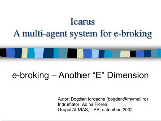 Icarus A multi-agent system for e-broking