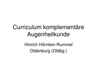 Curriculum komplement�re Augenheilkunde
