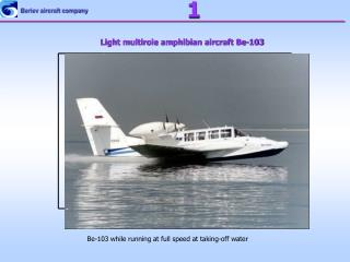 Light multirole amphibian aircraft Be-103