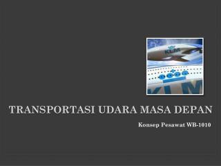 Transportasi udara masa depan