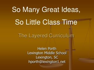 The Layered Curriculum