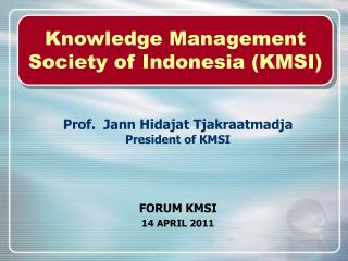 Knowledge Management Society of Indonesia (KMSI)