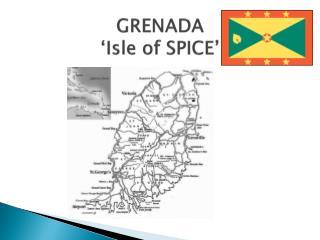 GRENADA 'Isle of SPICE'