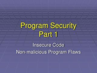 Program Security Part 1