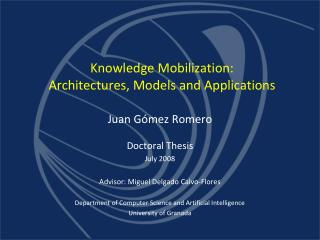 Knowledge Mobilization: Architectures, Models and Applications
