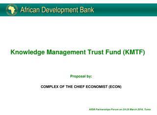Knowledge Management Trust Fund (KMTF)