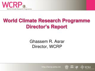 World Climate Research Programme Director's Report