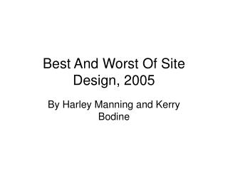 Best And Worst Of Site Design, 2005
