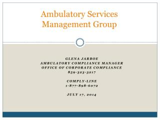 Ambulatory Services      Management Group