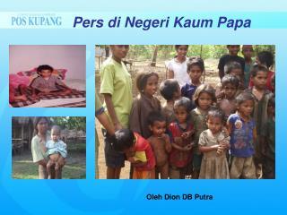 Pers di Negeri Kaum Papa