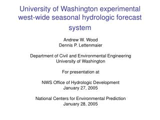 University of Washington experimental west-wide seasonal hydrologic forecast system