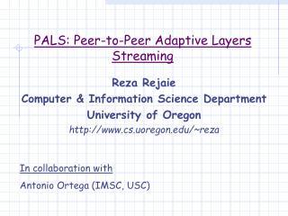 PALS: Peer-to-Peer Adaptive Layers Streaming