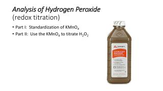 Analysis of Hydrogen Peroxide (redox titration)