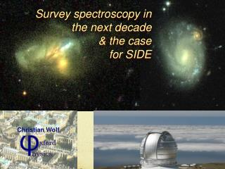 Survey spectroscopy in the next decade & the case  for SIDE