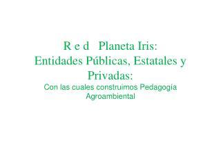 Granja Escuela Don Manuel; Punta Verde Planeta Rica: Seguridad alimentaria Familiar