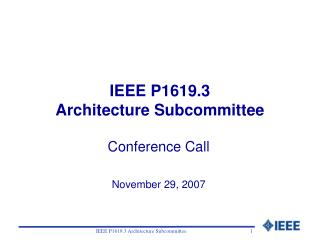 IEEE P1619.3 Architecture Subcommittee