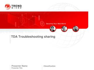 TDA Troubleshooting sharing