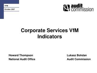 Corporate Services VfM Indicators