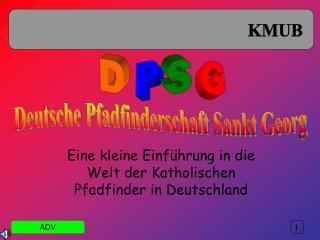 Eine kleine Einführung in die Welt der Katholischen Pfadfinder in Deutschland