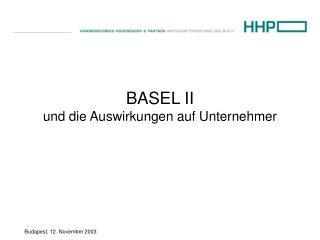 BASEL II und die Auswirkungen auf Unternehmer