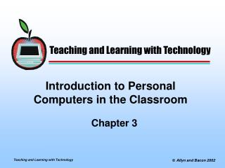 Introduction to Personal Computers in the Classroom