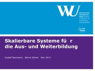 Skalierbare Systeme  für  die Aus- und Weiterbildung