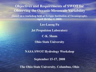 Objectives and Requirements of SWOT for Observing the Oceanic Mesoscale Variability