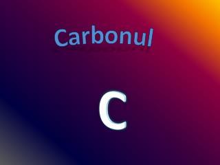 Carbonul