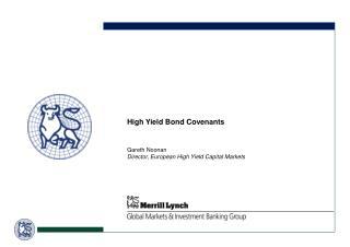 High Yield Bond Covenants