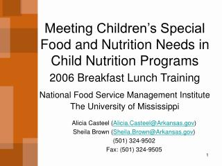 Meeting Children s Special Food and Nutrition Needs in Child Nutrition Programs 2006 Breakfast Lunch Training  National