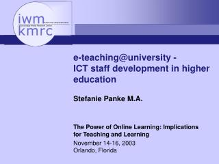 e-teaching@university -  ICT staff development in higher education