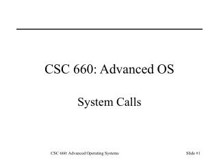 CSC 660: Advanced OS