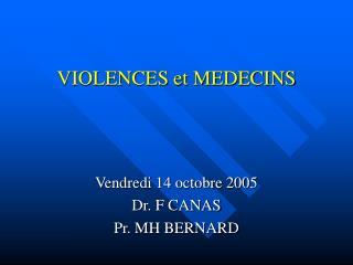 VIOLENCES et MEDECINS
